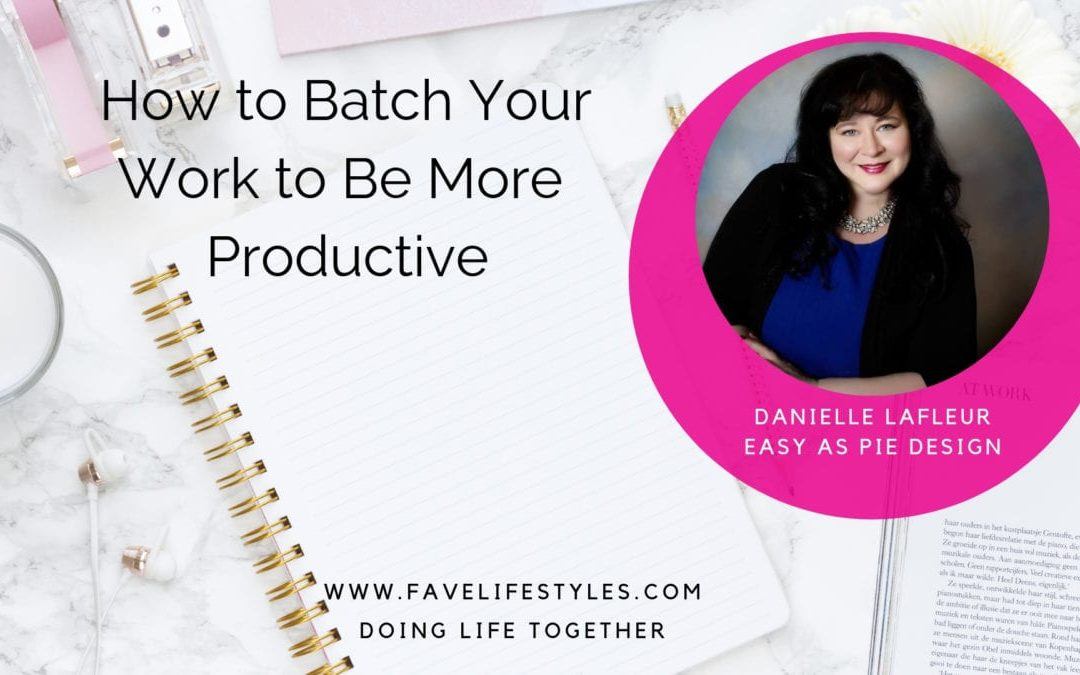How to Batch Your Work to Be More Productive