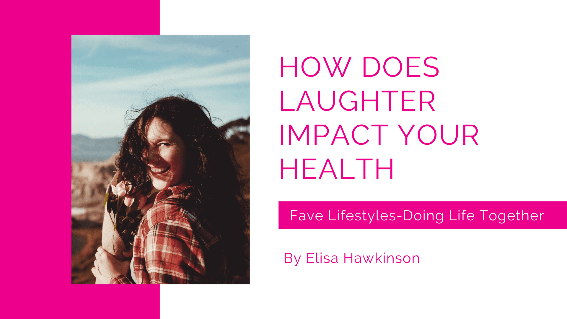 How Does Laughter Impact Your Health?