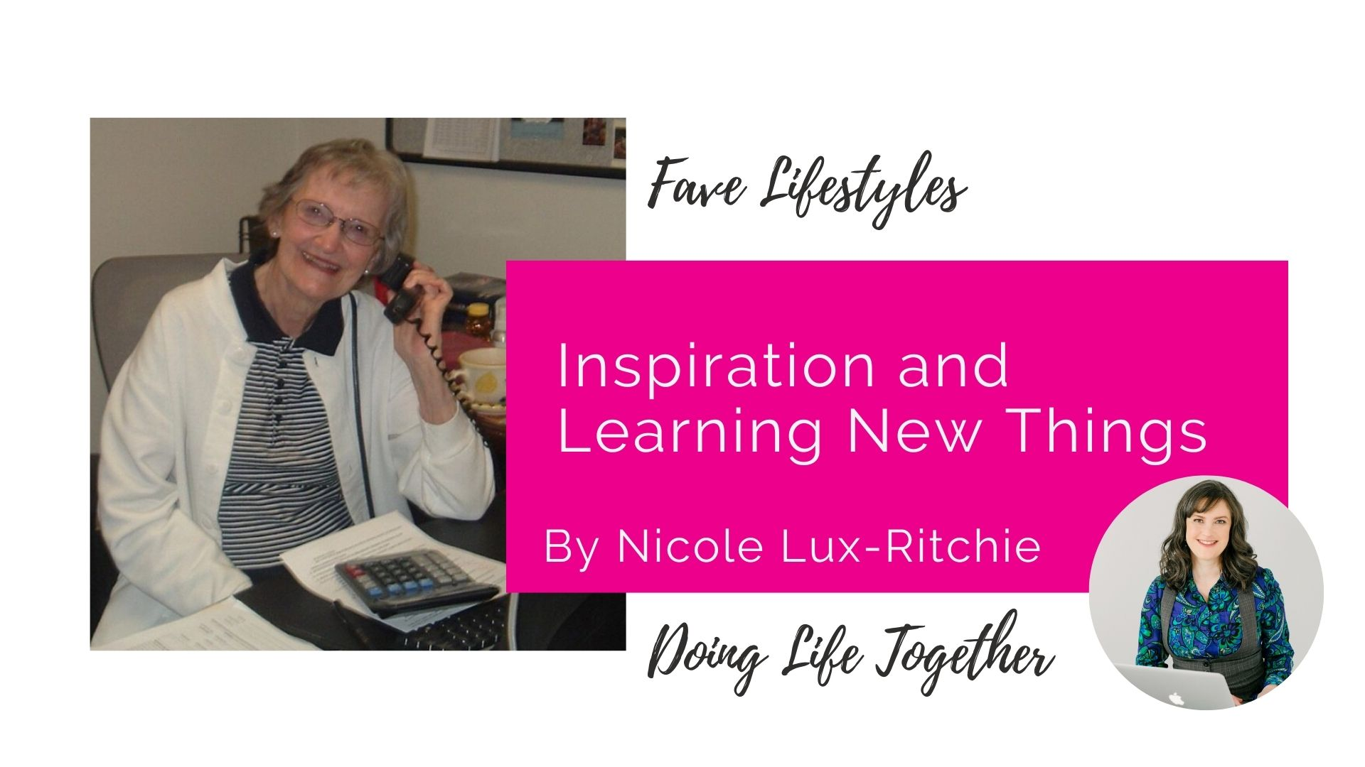 Inspiration and Learning New Things