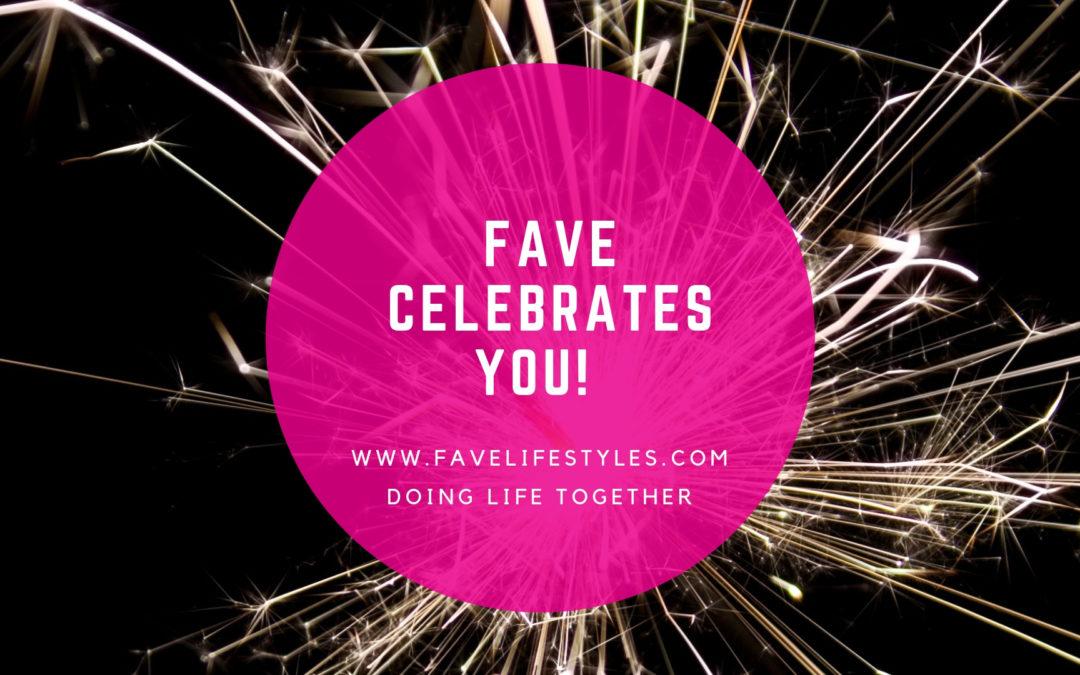 Fave Celebrates You!