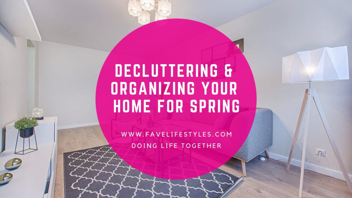 Decluttering and Organizing Your Home for Spring