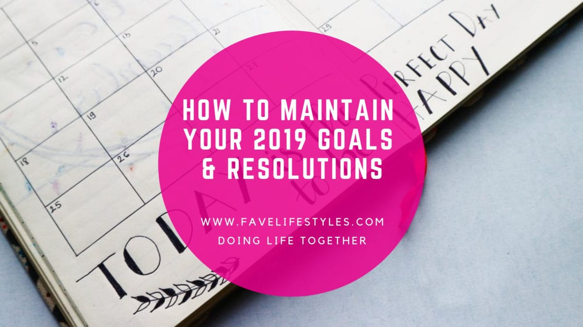 Maintaining Your 2019 Resolutions