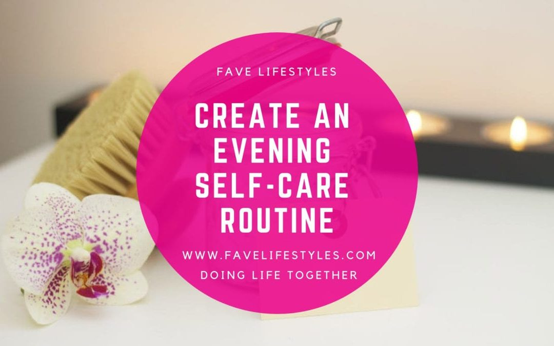 Create an Evening Self-Care Routine