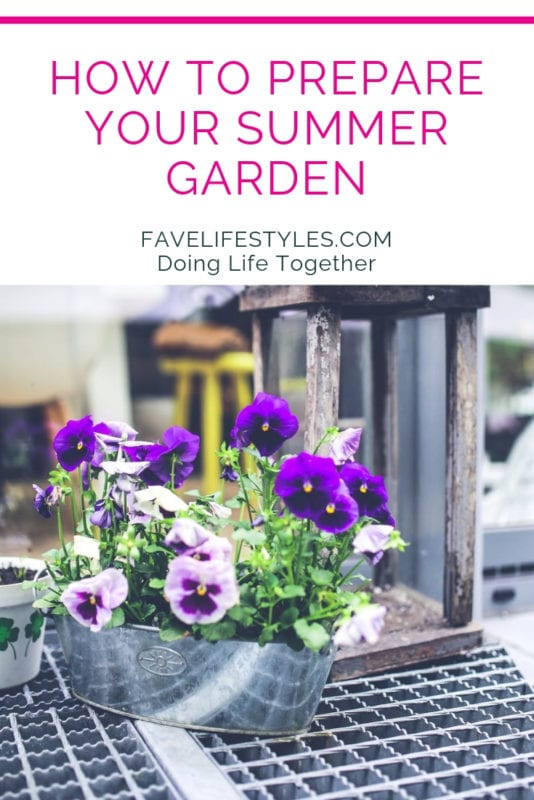 How to Prepare for Your Summer Garden