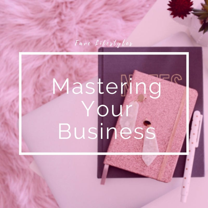 Mastering Your Business