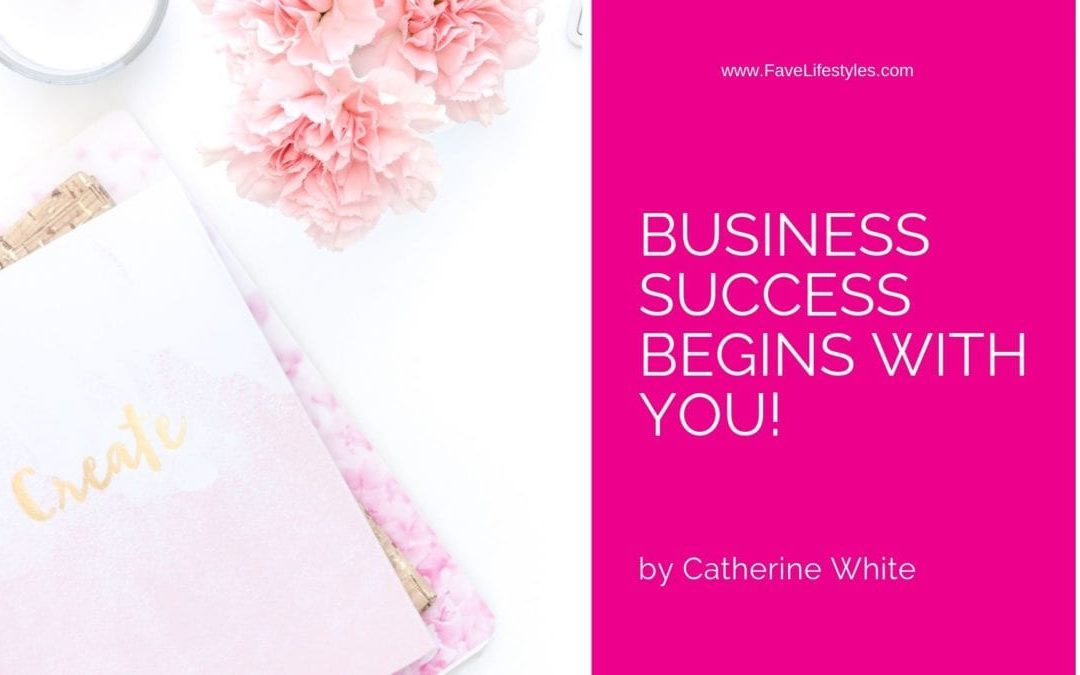 Business Success Begins with You