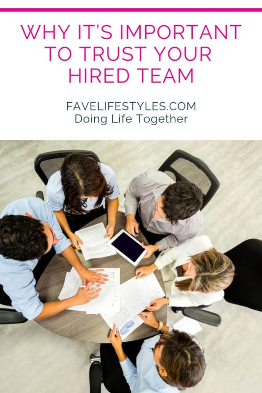 Why It's Important to Trust Your Hired Team