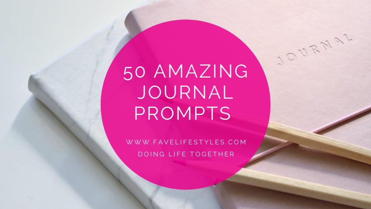 50 Amazing Journal Prompts