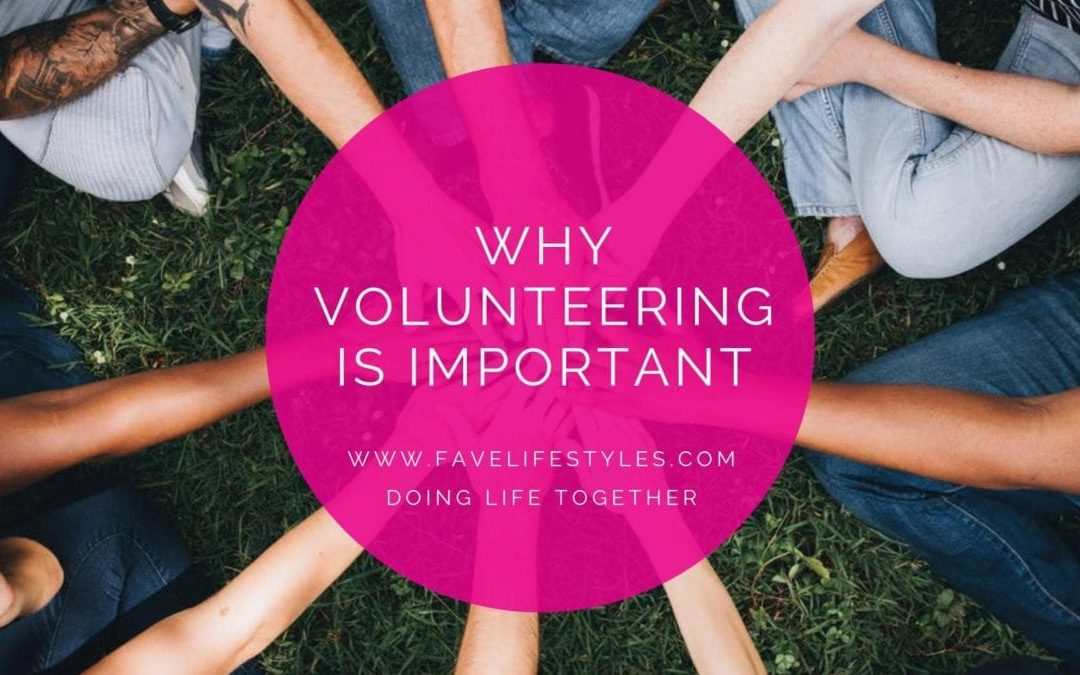 Why Volunteering is Important