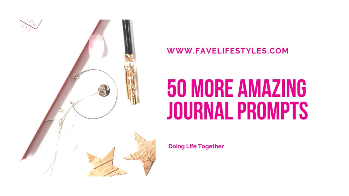 50 More Amazing Journal Prompts