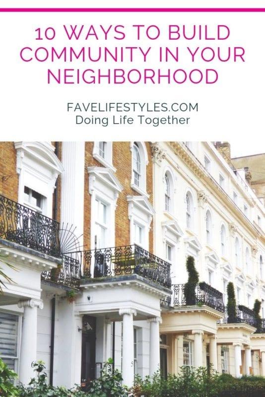 10 Ways to Build Community in Your Neighborhood