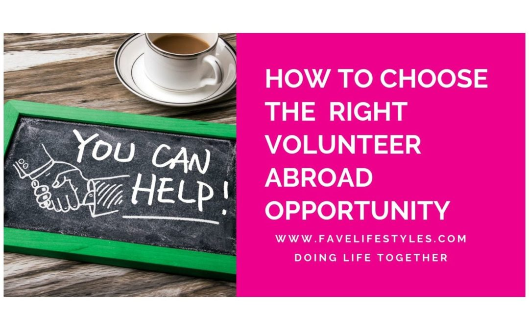 How to Choose the Right Volunteer Abroad Opportunity