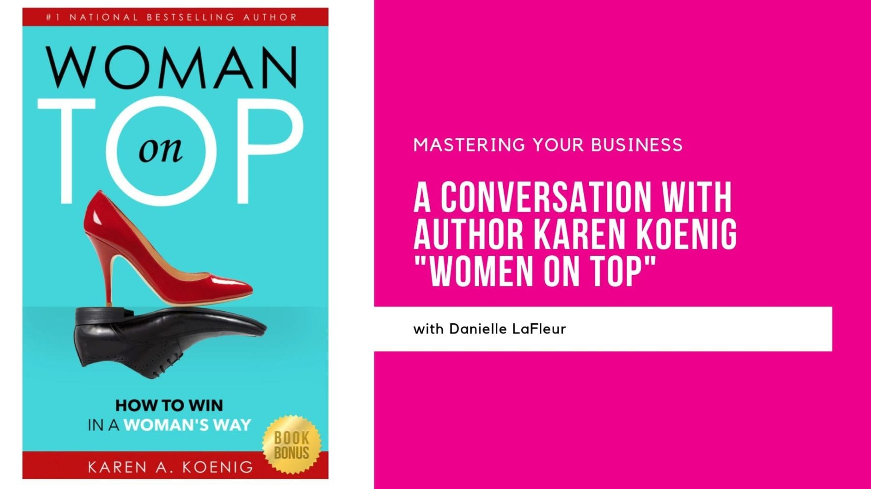 Conversation with Author Karen Koenig – Women On Top