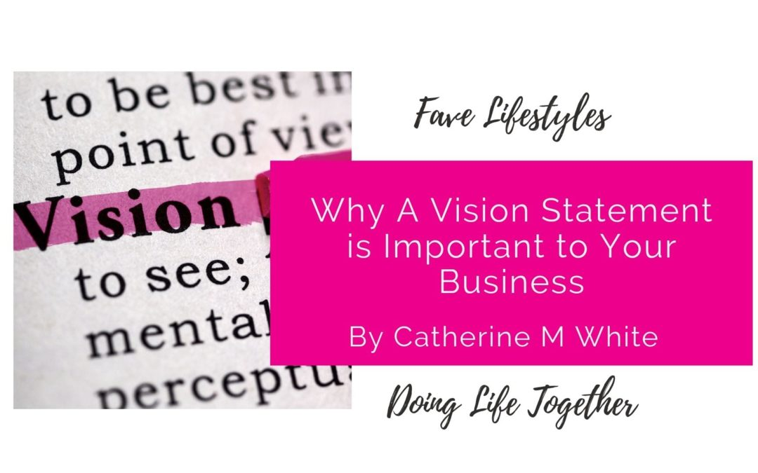 Why a Vision Statement is Important for Your Business