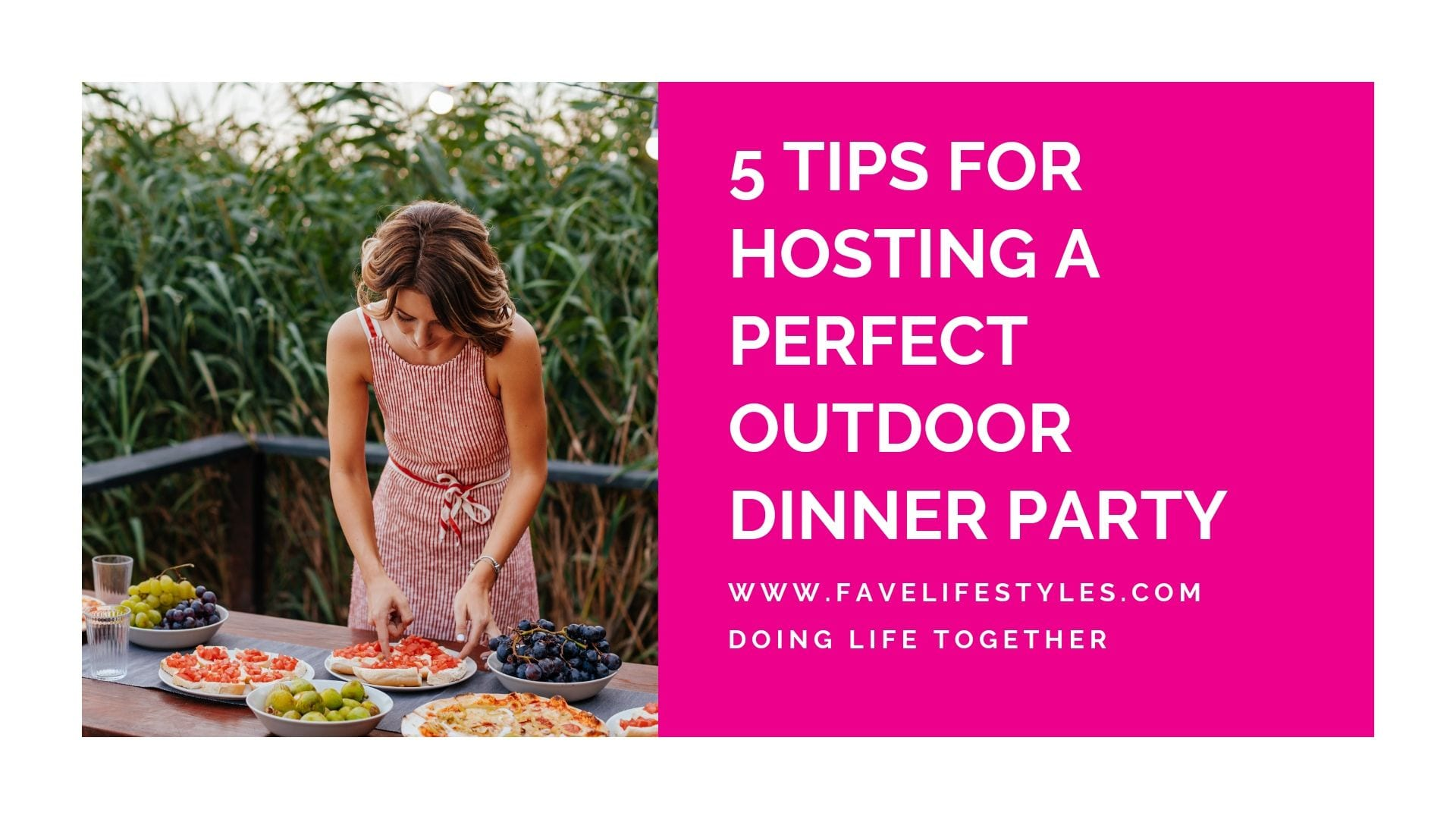 5 Tips for Hosting A Perfect Outdoor Dinner Party