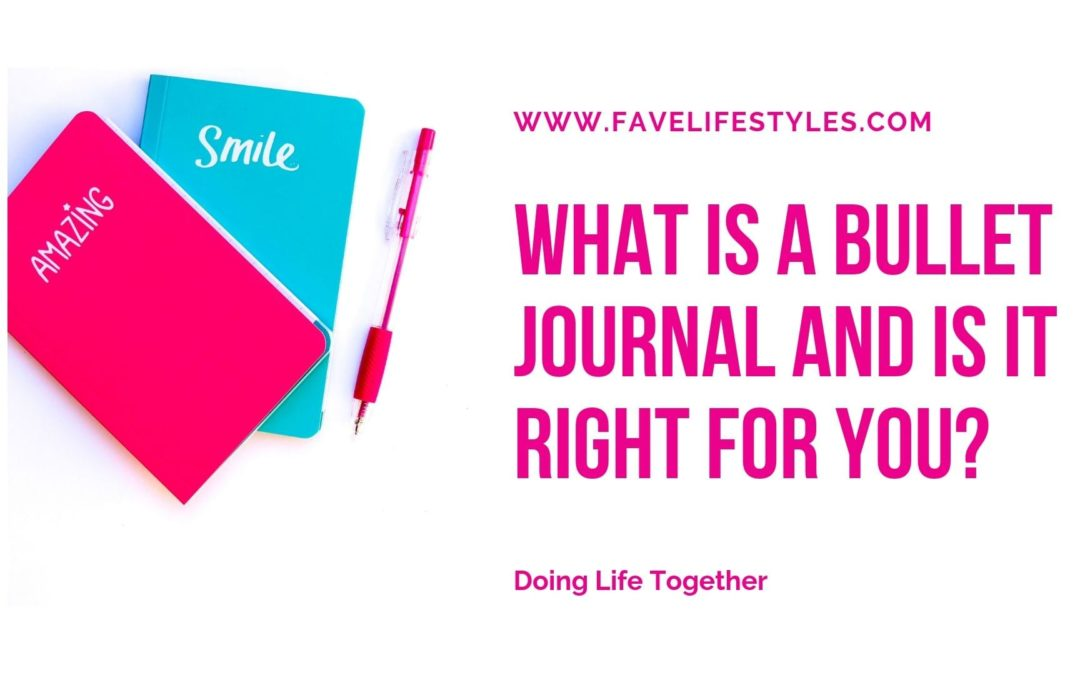 What is A Bullet Journal and Is it Right for You?