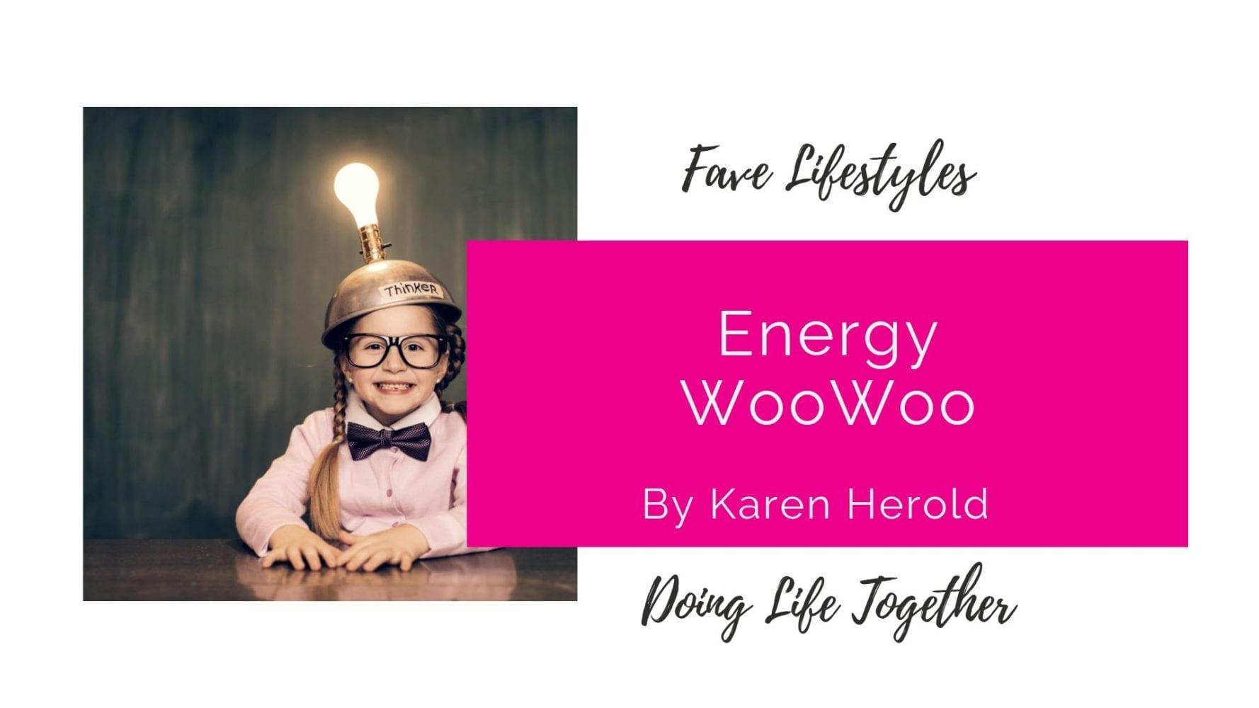 Energy WooWoo