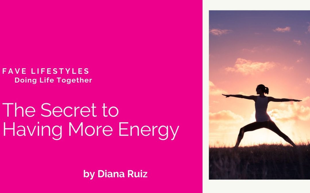 Secret to Having More Energy