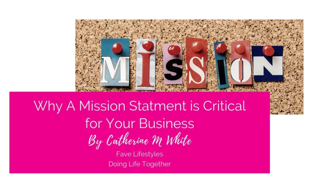 Why a Mission Statement is Critical