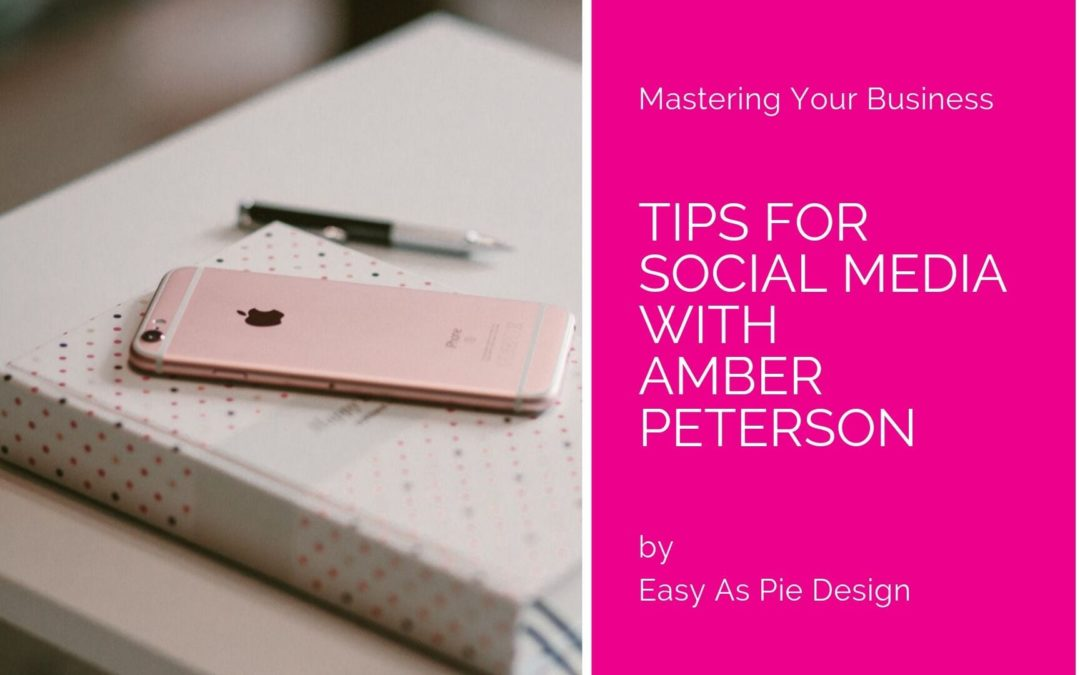 Tips for Social Media with Amber Peterson