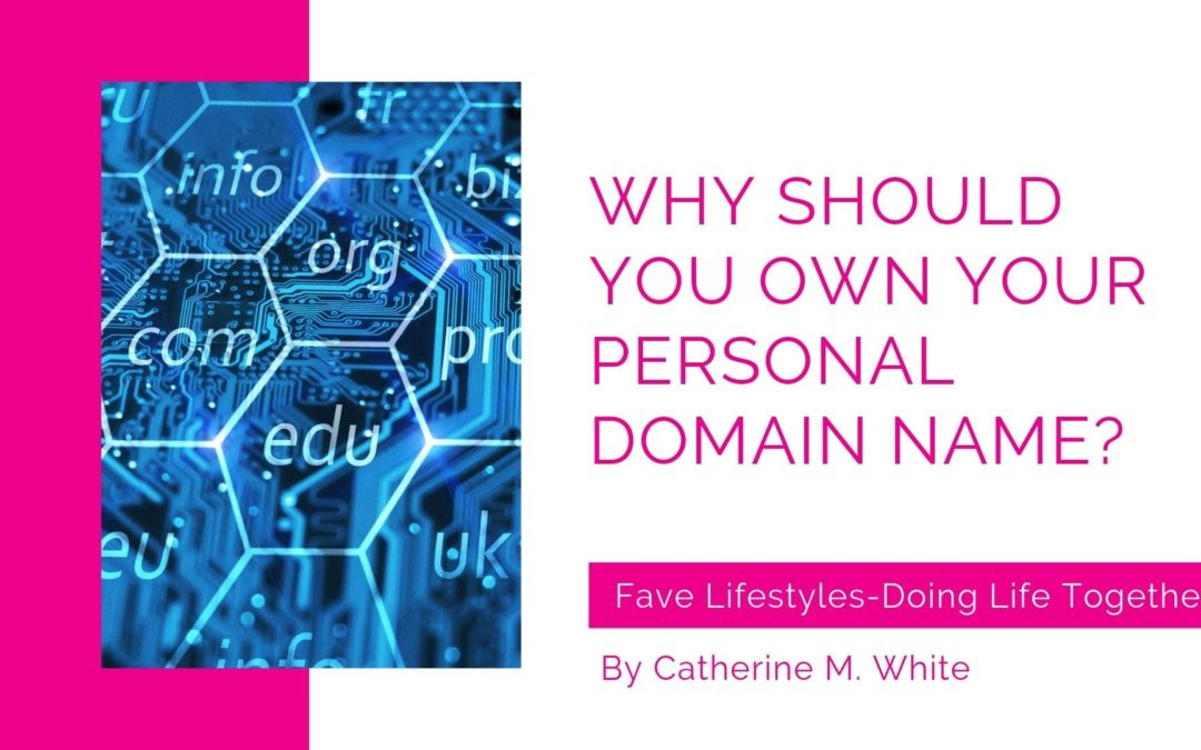 Why You Should Own Your Personal Domain Name