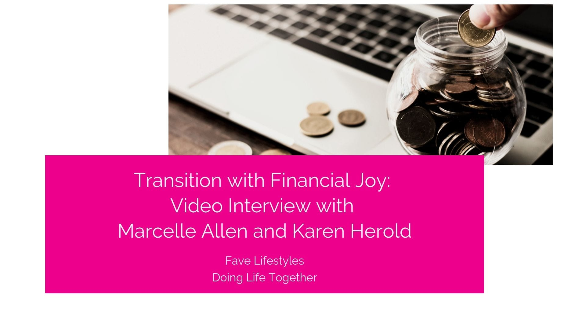 Transition with Financial Joy