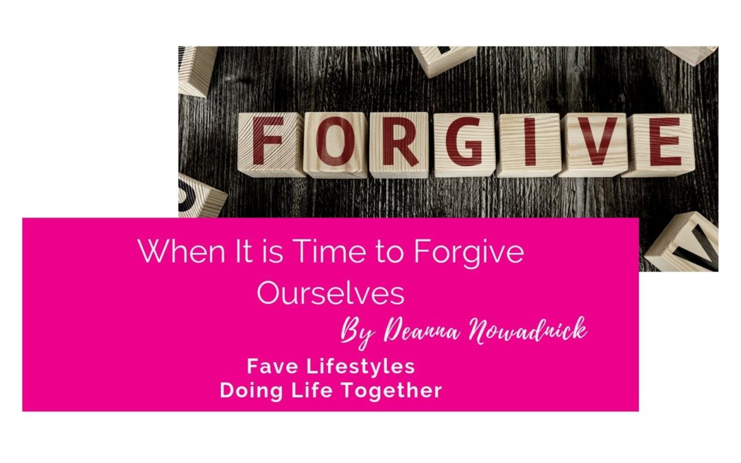 Doing Life Together: When It's Time to Forgive – Ourselves
