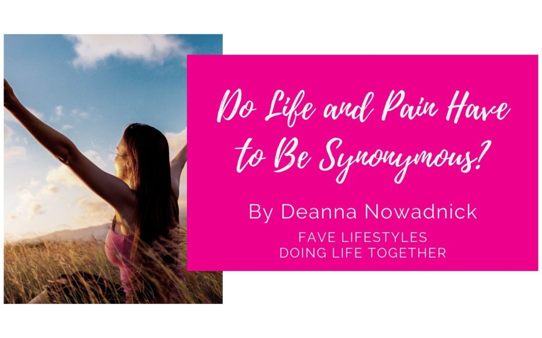 Doing Life Together: Do Life and Pain Have to Be Synonymous?