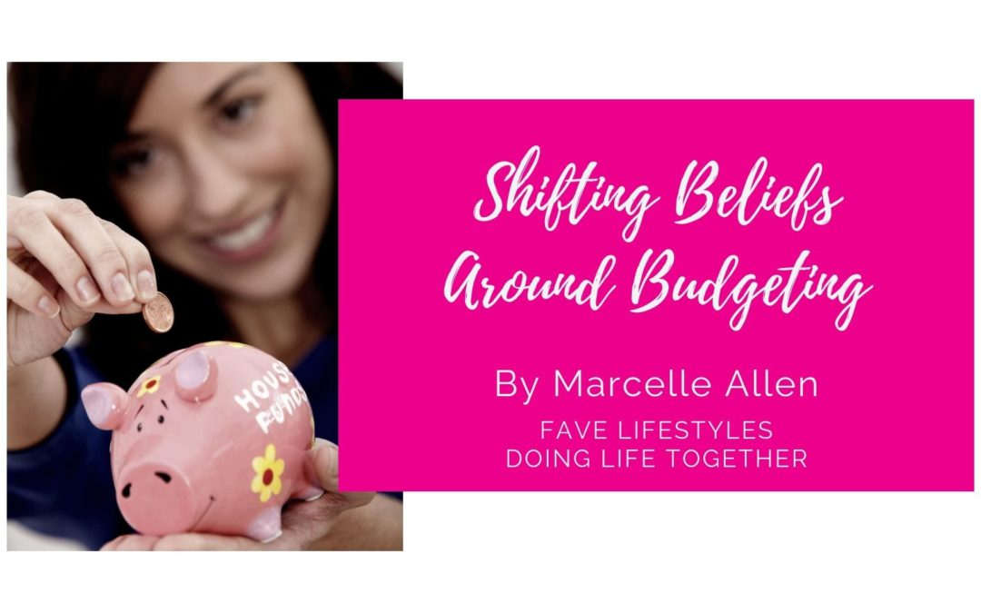 Shifting Beliefs around Budgeting