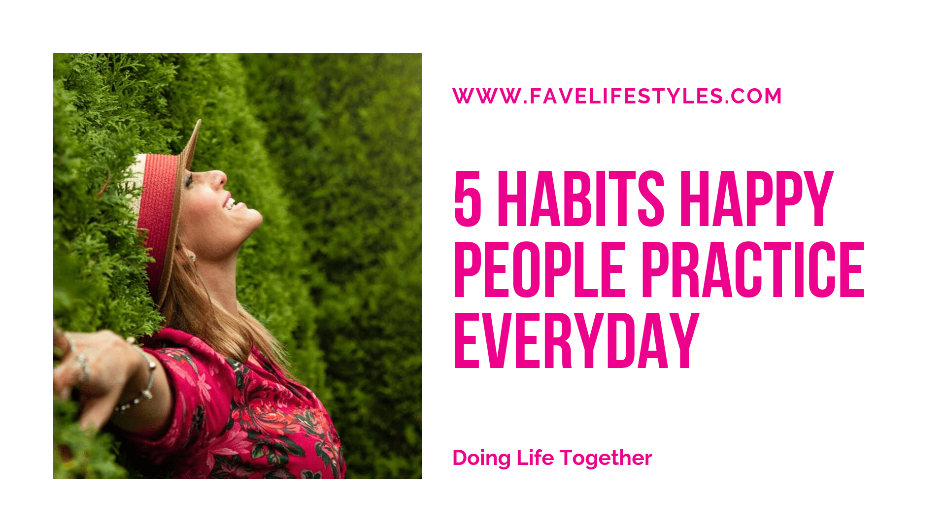 5 Habits Happy People Practice Everyday