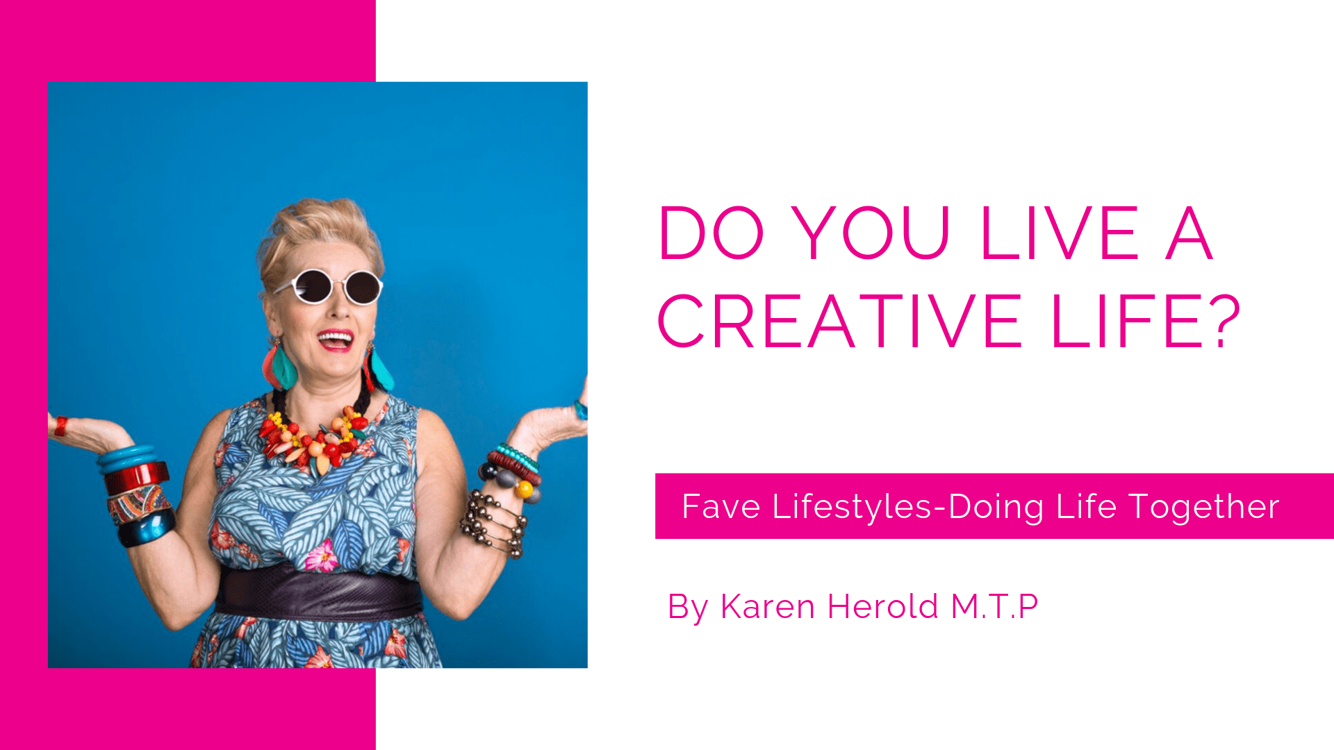 Do You Live a Creative Life?