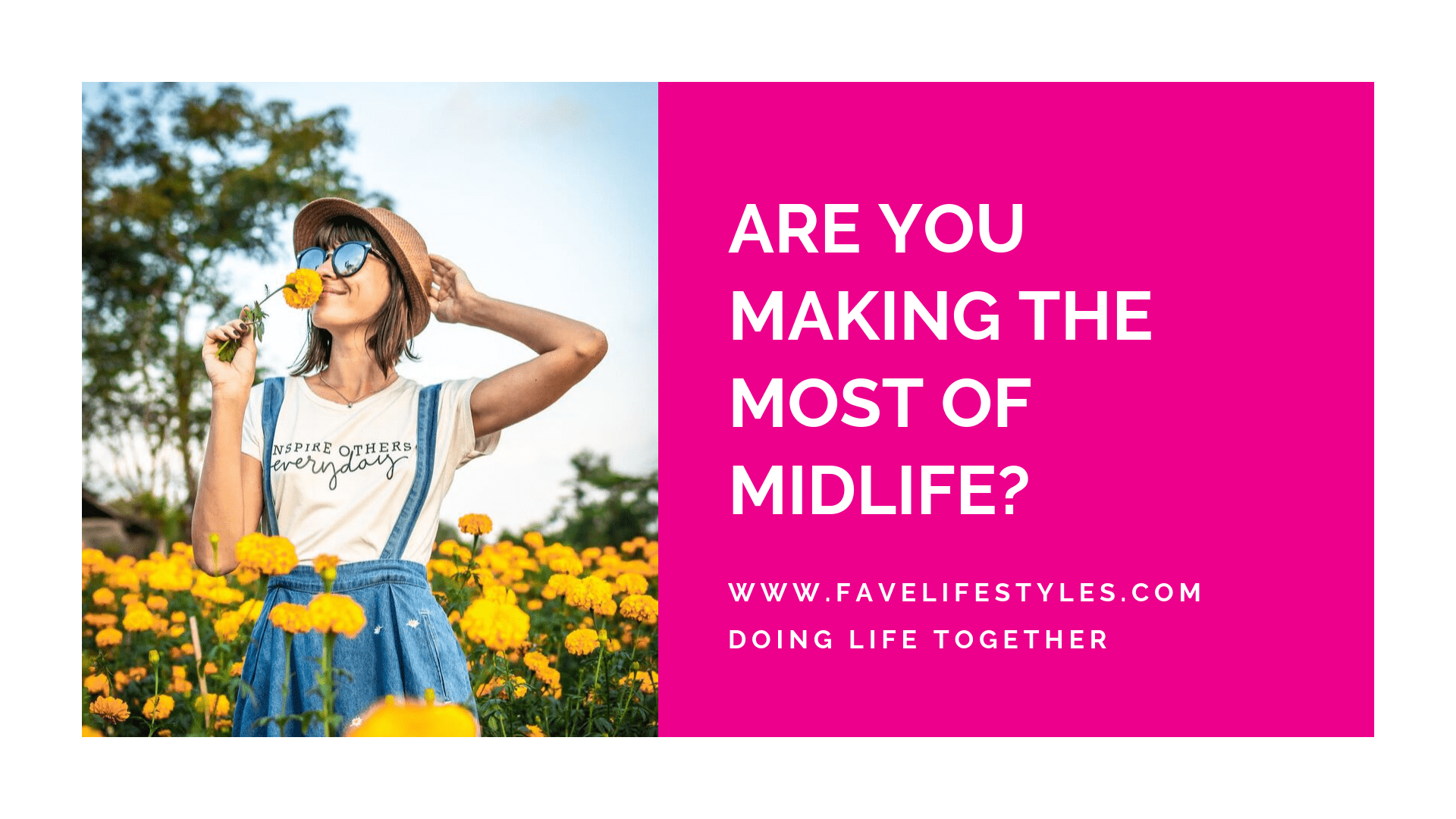Are You Making the Most of Midlife?