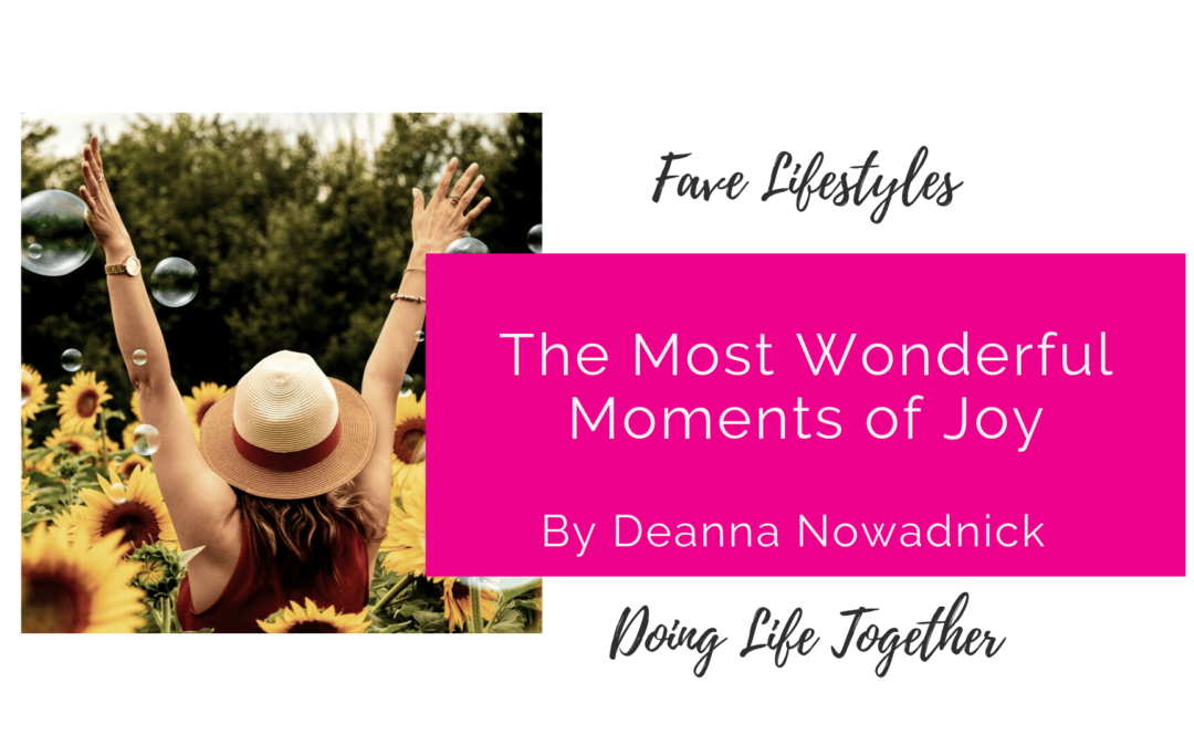 Doing Life Together: The Most Wonderful Moments of Joy