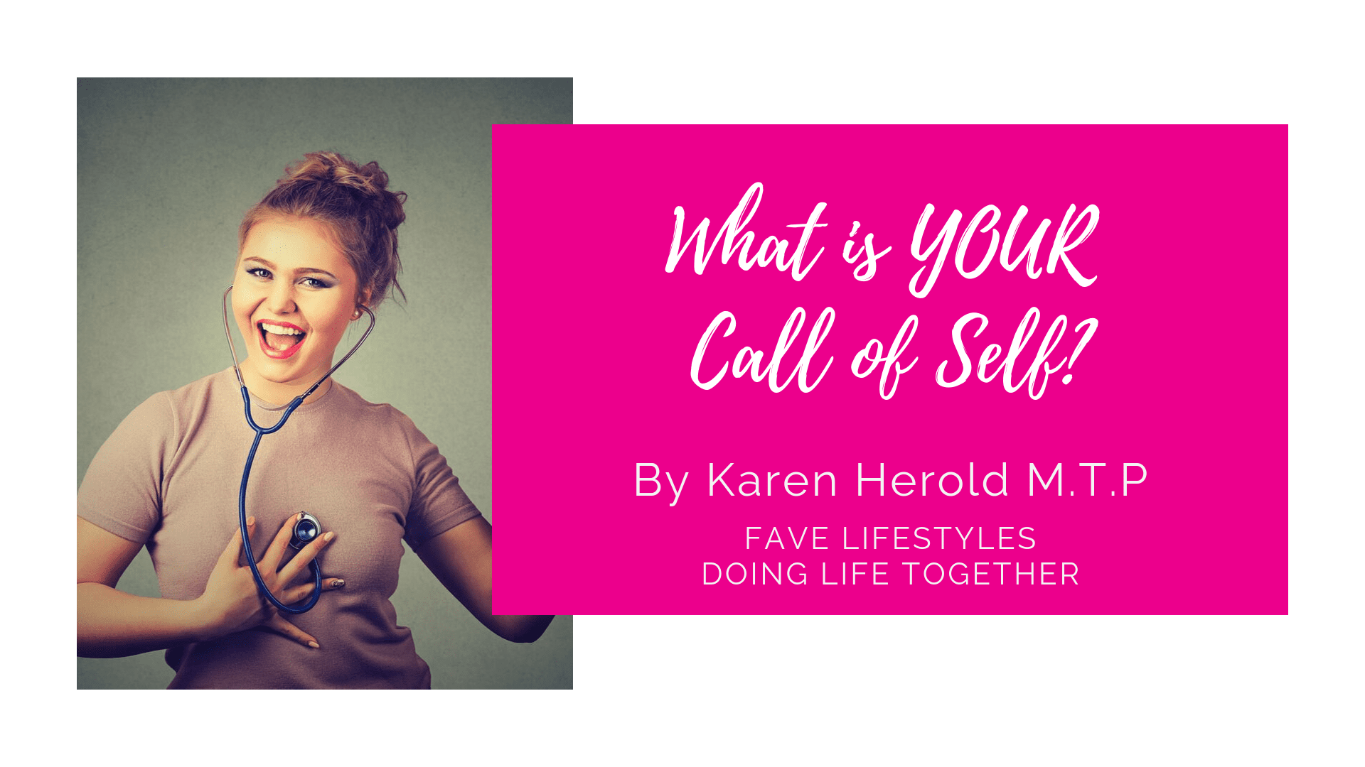 What is YOUR Call of Self?