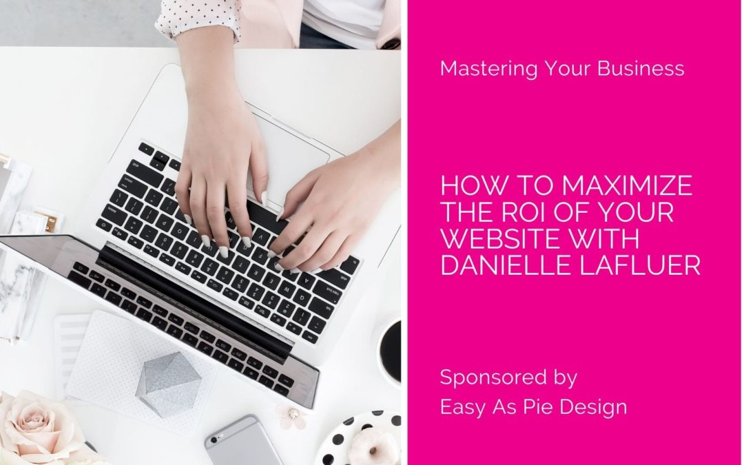 How To Maximize The ROI Of Your Website