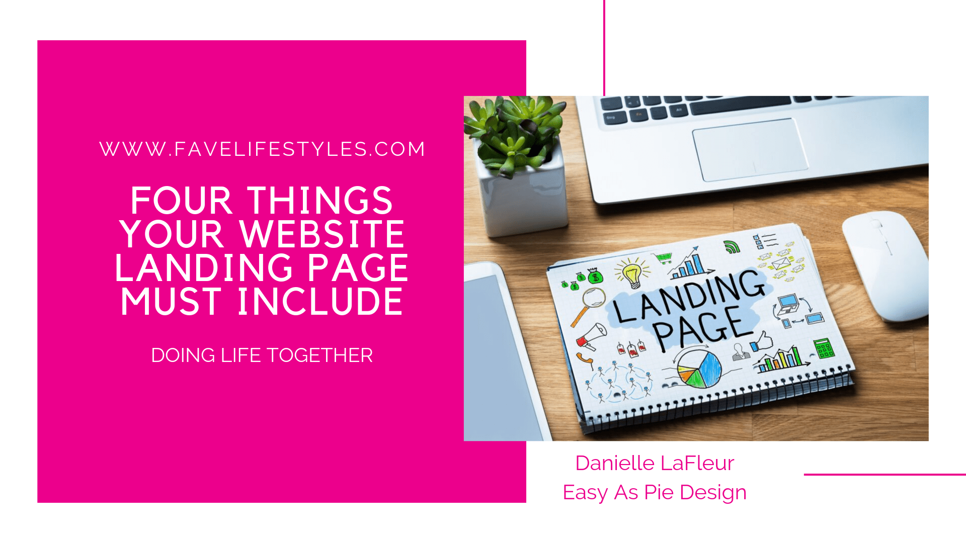 Four Things Your Website Landing Page MUST Include