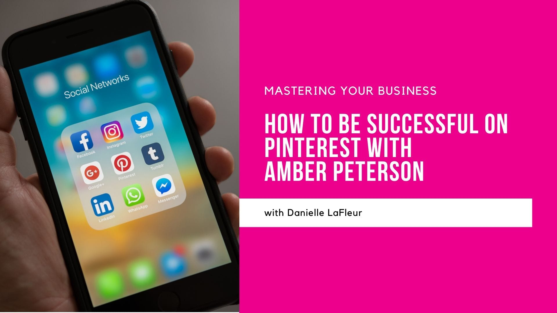 Danielle with Amber Peterson How to Be Successful on Pinterest