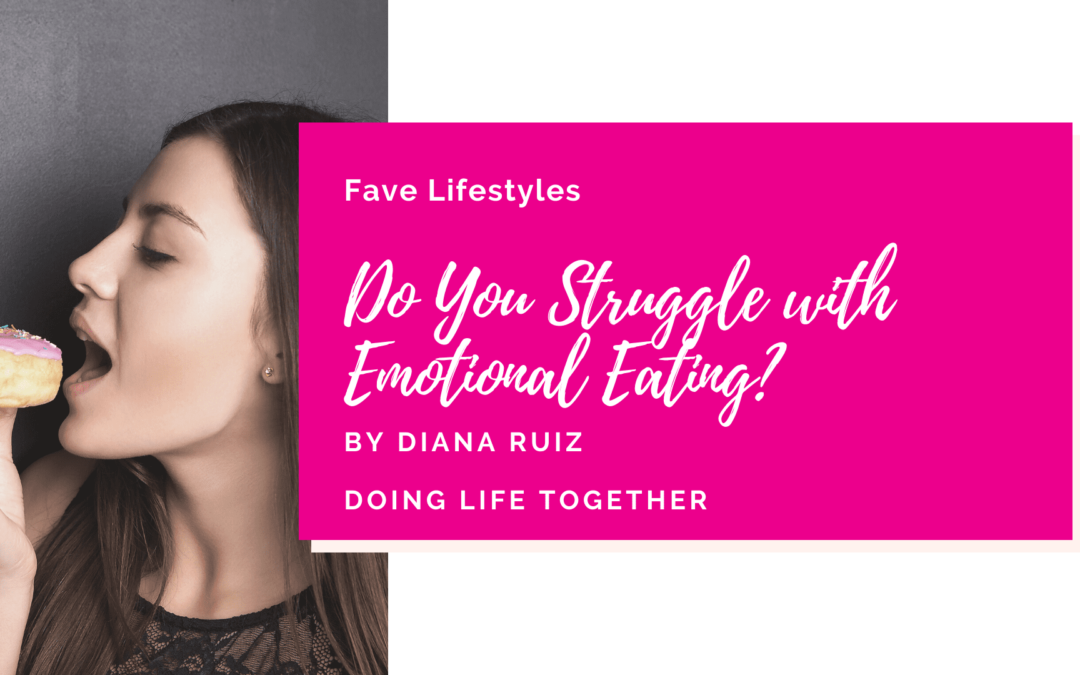 Do You Struggle with Emotional Eating?