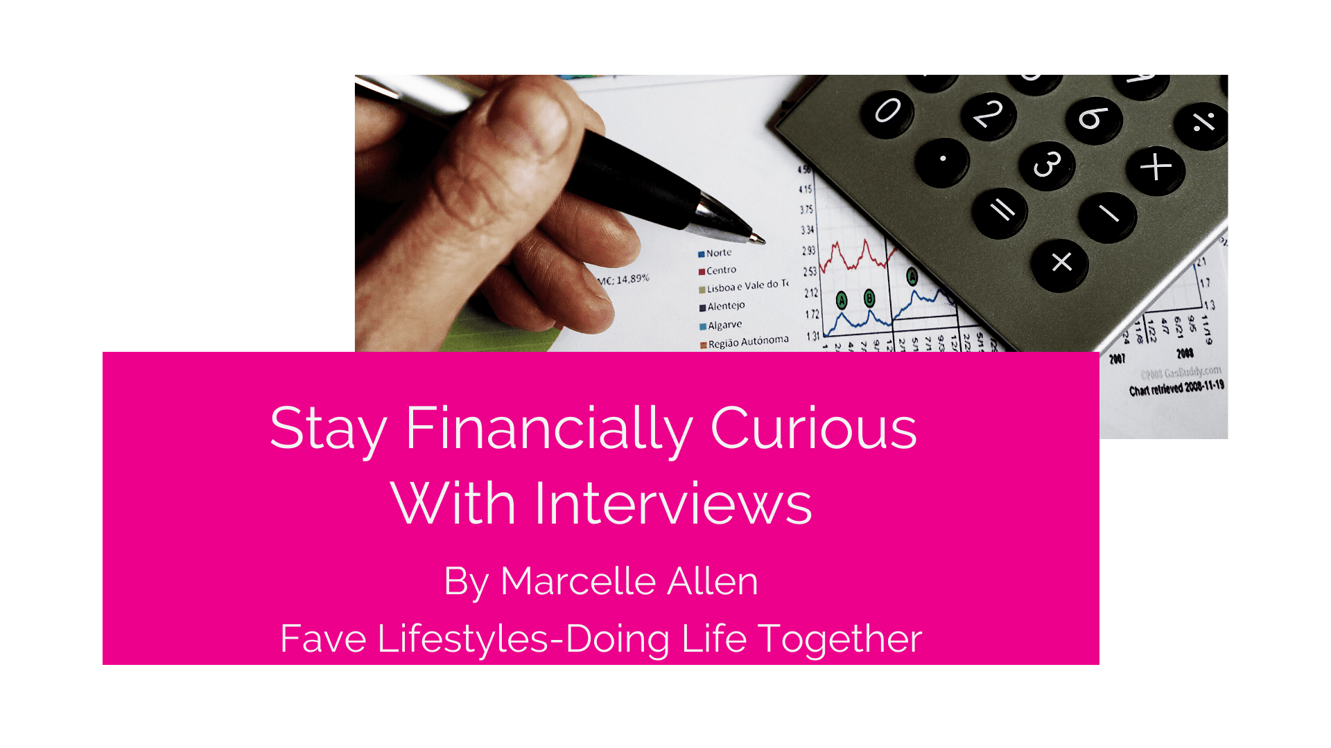 Stay Financially Curious with Interviews