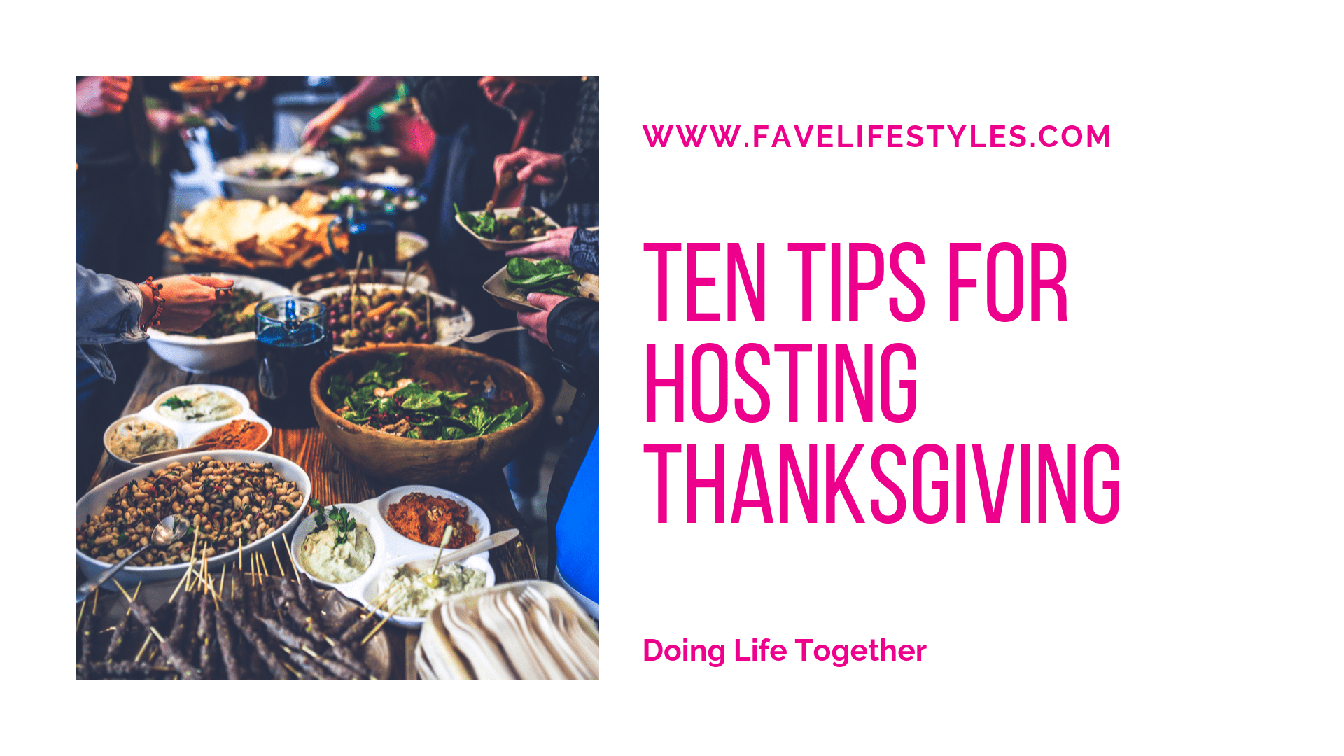 Ten Tips For Hosting Thanksgiving