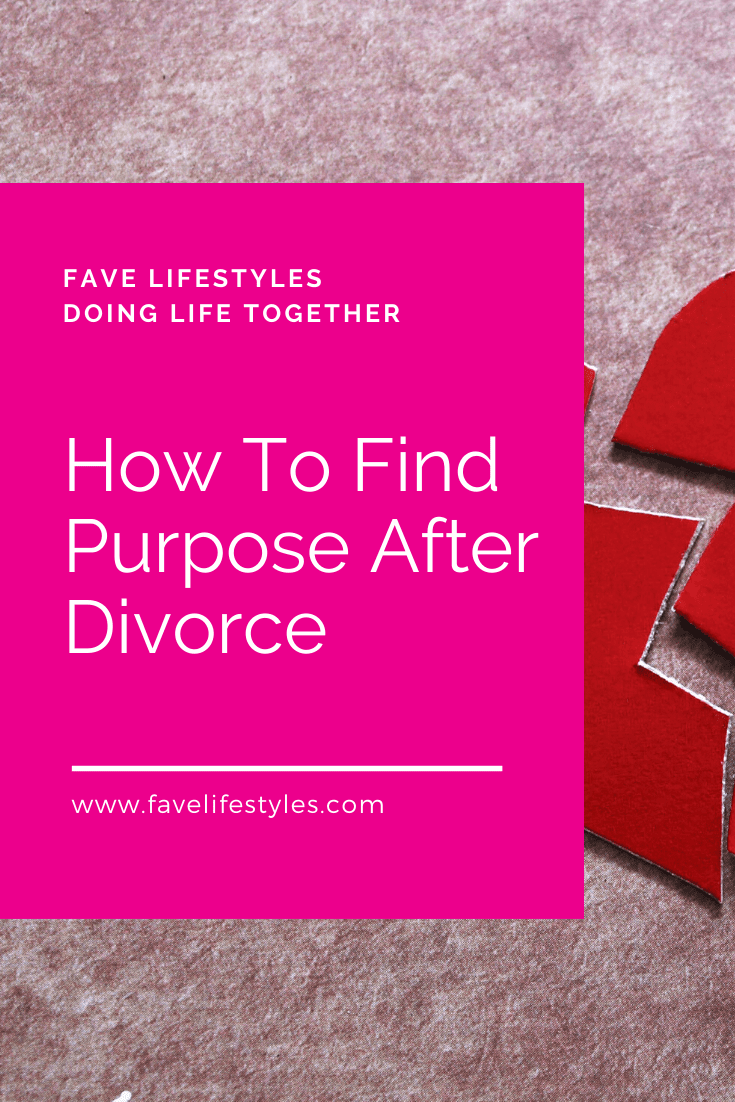 How To Find Purpose After Divorce