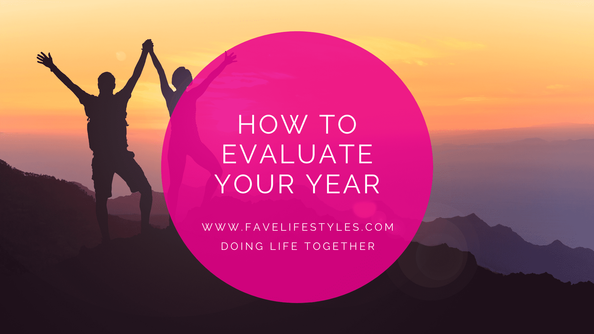 How To Evaluate Your Year