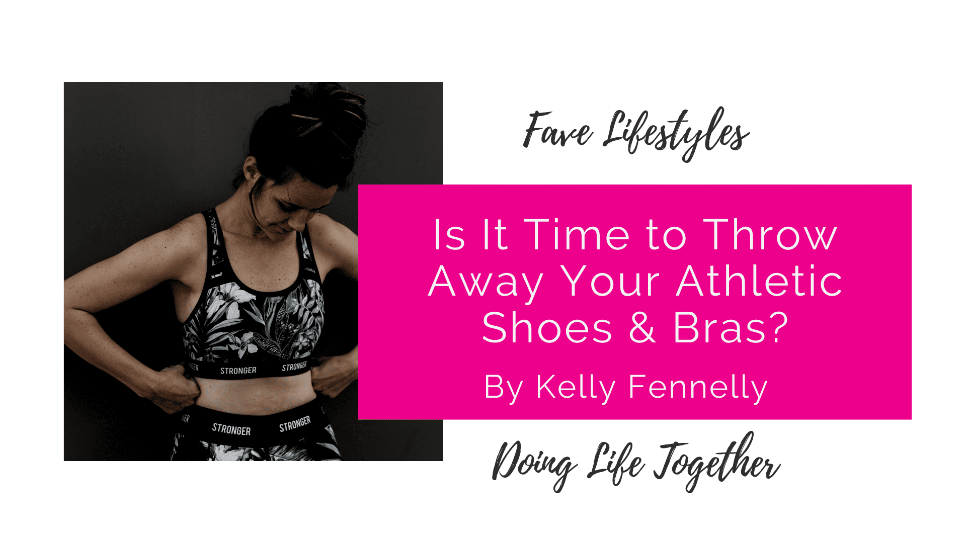 Is It Time to Throw Away Athletic Shoes & Bras?