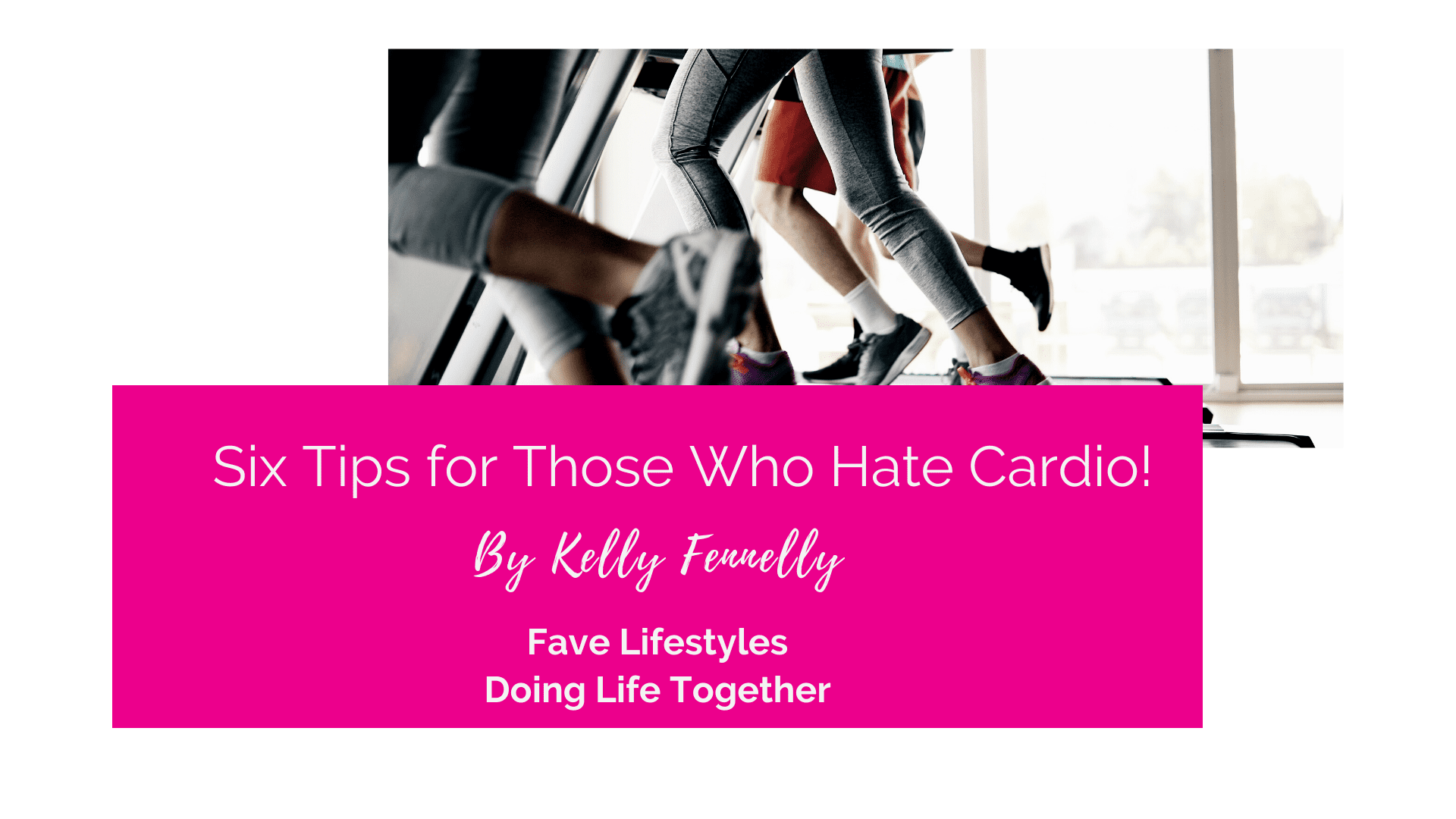 Six Tips for Those Who Hate Cardio
