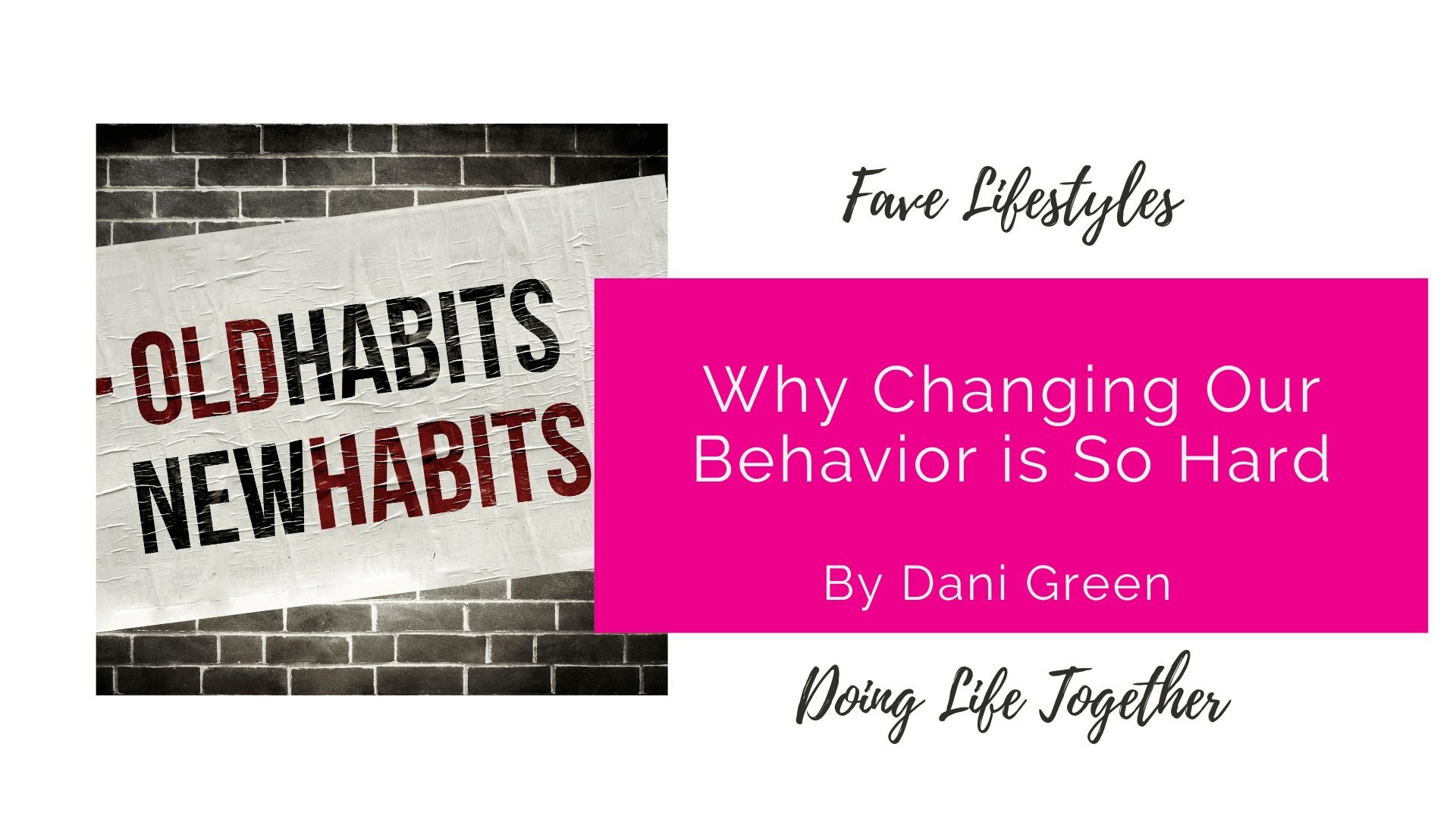 Why Changing Our Behavior Is So Hard