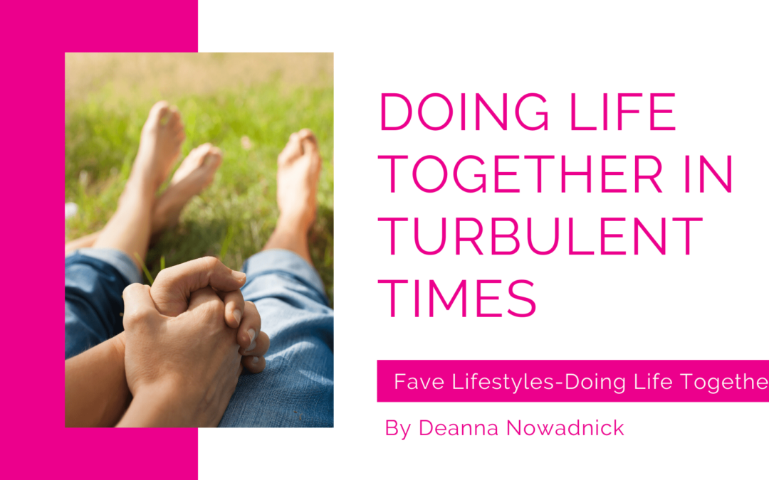 Doing Life Together in Turbulent Times