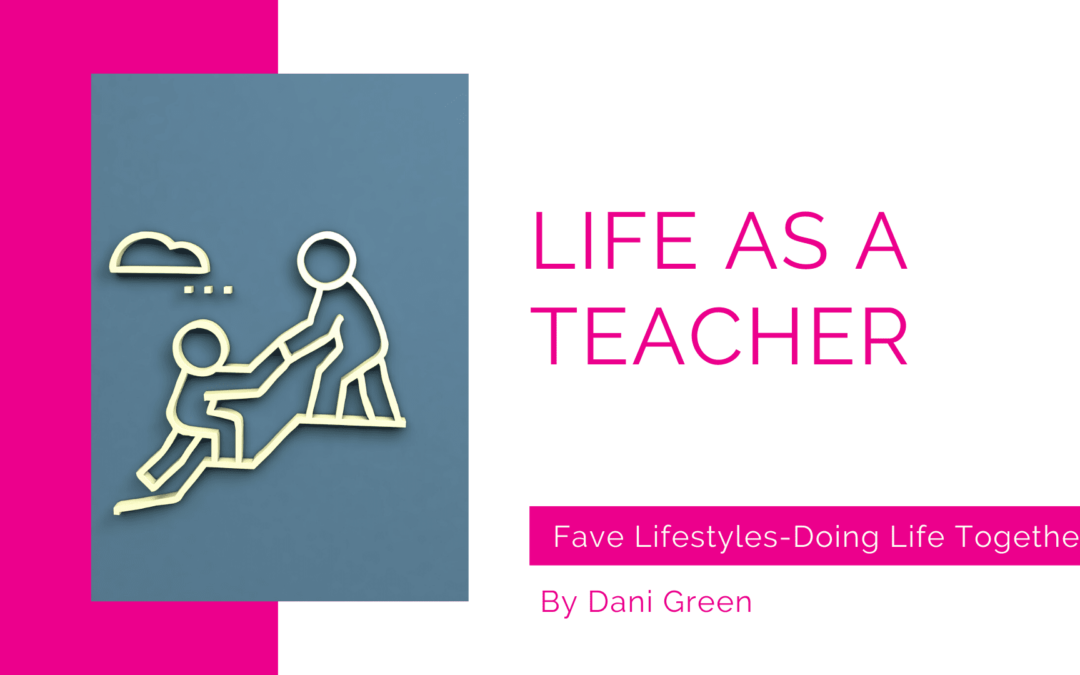 Life As Teacher