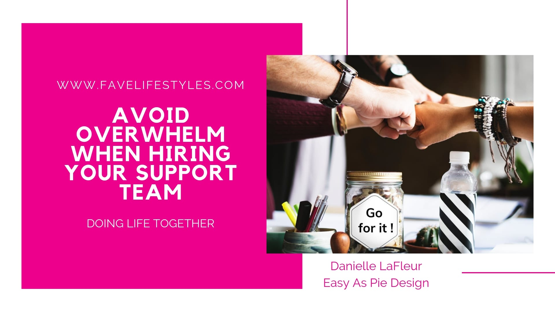 Avoid Overwhelm When Hiring Your Support Team