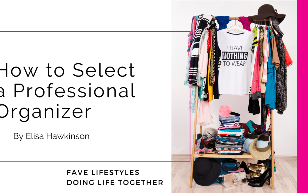 How to Select a Professional Organizer