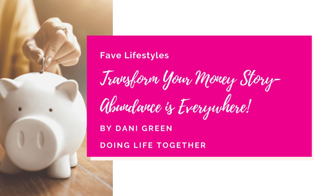 Transform Your Money Story